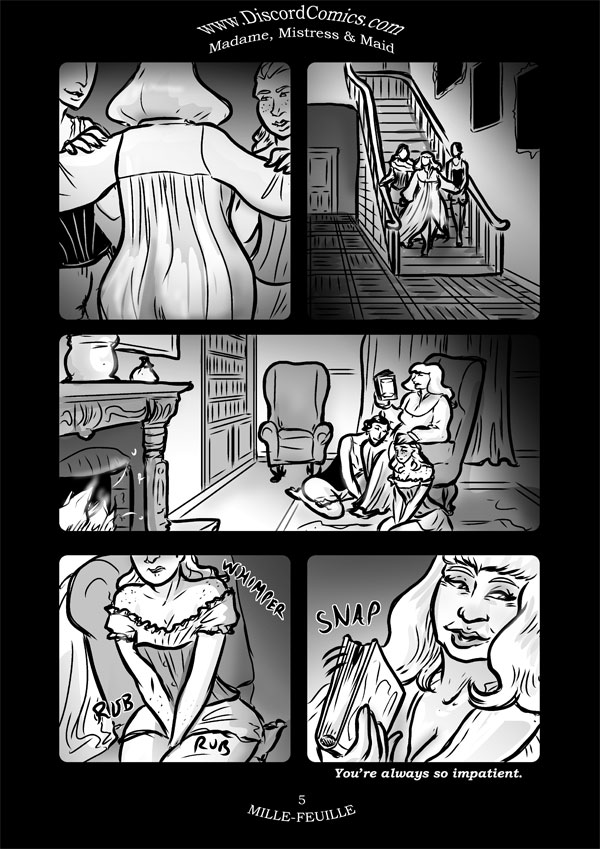 Madame, Mistress and Maid ~ Mille-Feuille ~ Page 5